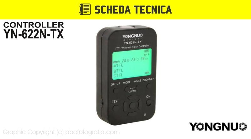 Scheda Tecnica Trigger Yongnuo YN-622N-TX