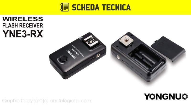 Scheda Tecnica Trigger Yongnuo YNE3-RX