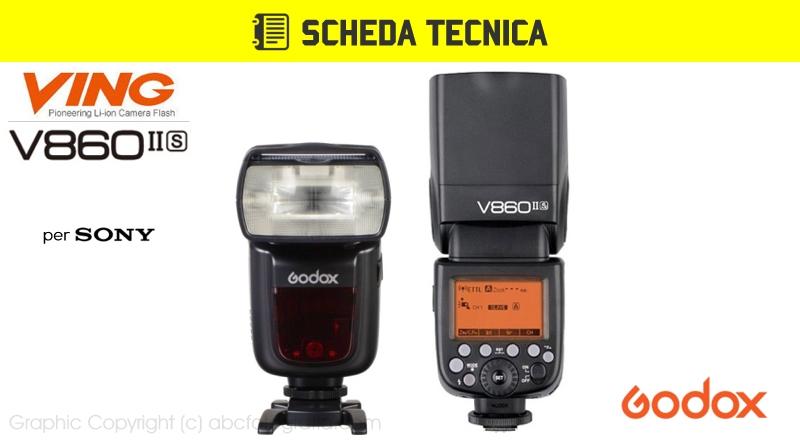 Scheda Tecnica Flash Godox V860II per Sony (V860IIS)