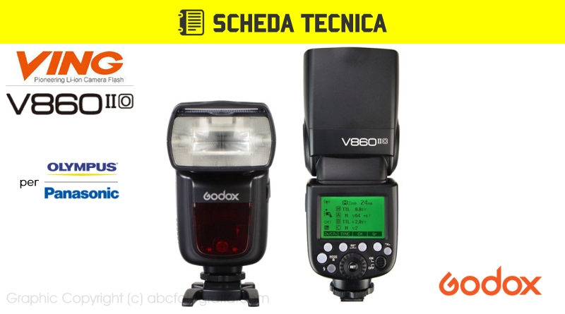 Scheda Tecnica Flash Godox V860II per Olympus Panasonic (V860o)
