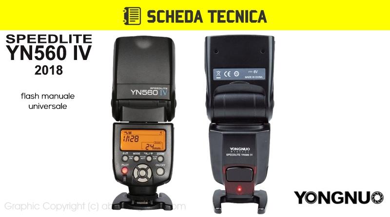 Scheda Tecnica Flash Yongnuo YN560 IV 2018